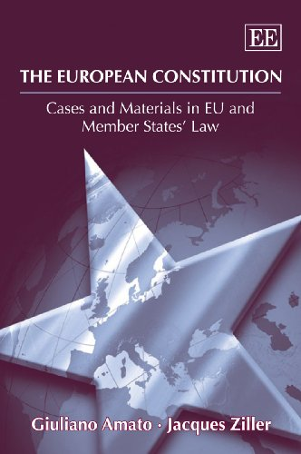 The European Constitution: Cases and Materials in EU and Member States Law (1848444656) by Giuliano Amato; Jacques Ziller