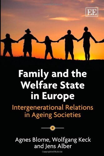 9781848444799: Family and the Welfare State in Europe: Intergenerational Relations in Ageing Societies