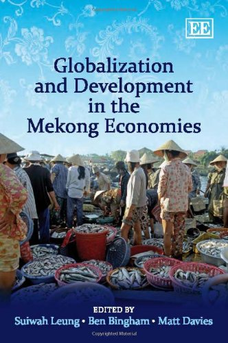 9781848444829: Globalization and Development in the Mekong Economies