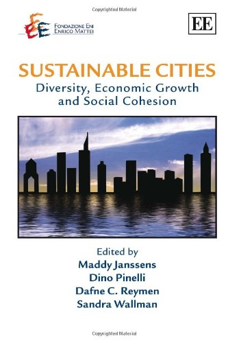 Sustainable Cities: Diversity, Economic Growth and Social: Maddy Janssens (Editor),