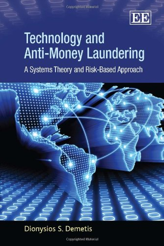9781848445567: Technology and Anti-Money Laundering: A Systems Theory and Risk-Based Approach