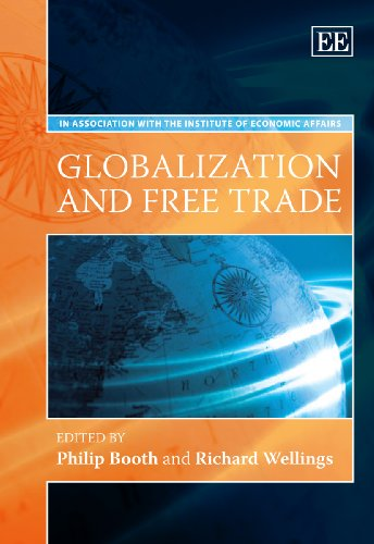 Globalization and Free Trade: Booth, Philip (EDT)/ Wellings, Richard (EDT)