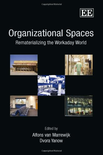 9781848446502: Organizational Spaces: Rematerializing the Workaday World