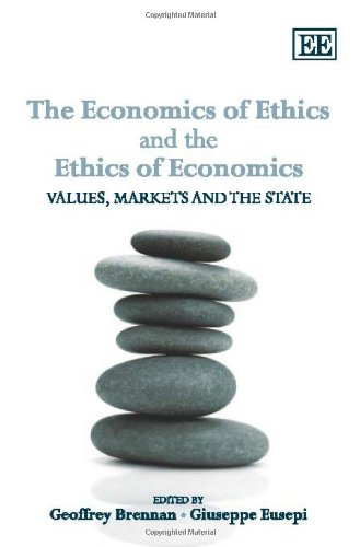 9781848446540: The Economics of Ethics and the Ethics of Economics: Values, Markets and the State