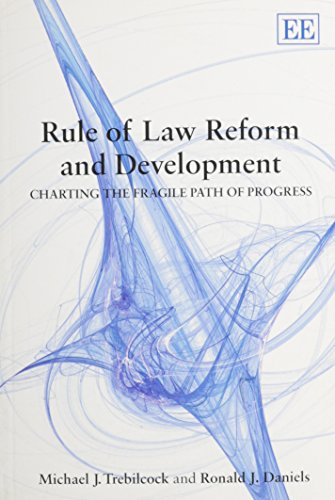 9781848447103: Rule of Law Reform and Development: Charting the Fragile Path of Progress