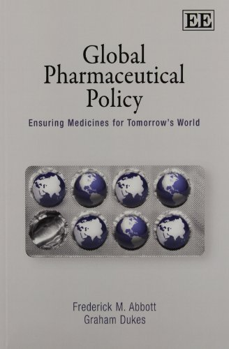 9781848448032: Global Pharmaceutical Policy: Ensuring Medicines for Tomorrow's World