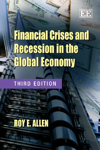 9781848448308: Financial Crises and Recession in the Global Economy, Third Edition