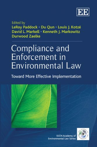 9781848448315: Compliance and Enforcement in Environmental Law: Toward More Effective Implementation (The IUCN Academy of Environmental Law Series)