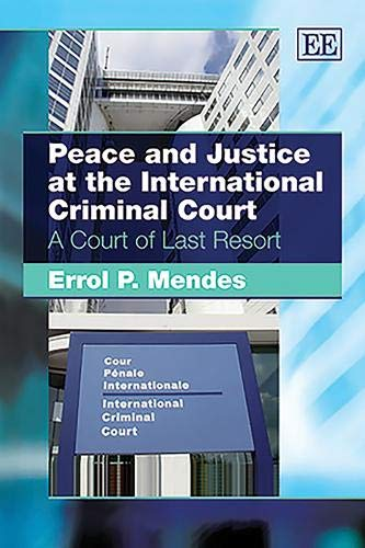 9781848448353: Peace and Justice at the International Criminal Court: A Court of Last Resort