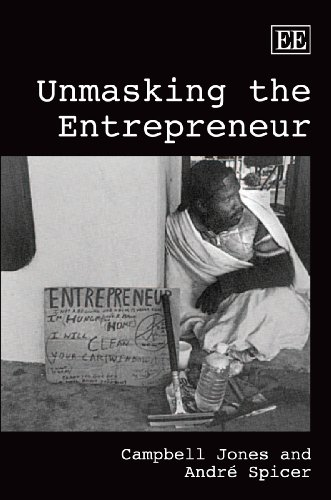 9781848448445: Unmasking the Entrepreneur