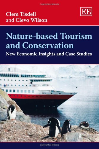 9781848448674: Nature-Based Tourism and Conservation: New Economic Insights and Case Studies