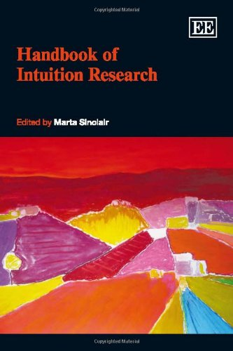 9781848448889: Handbook of Intuition Research (Research Handbooks in Business and Management Series)