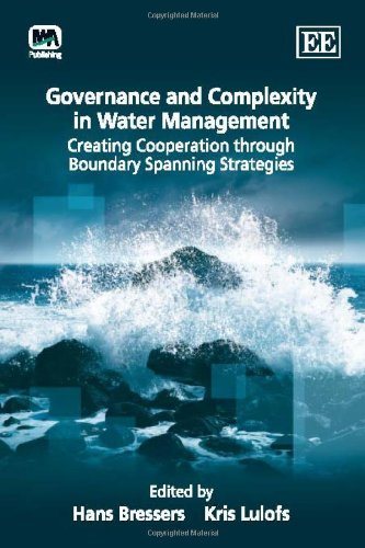 9781848449558: Governance and Complexity in Water Management: Creating Cooperation Through Boundary Spanning Strategies