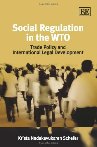 9781848449596: Social Regulation in the WTO: Trade Policy and International Legal Development