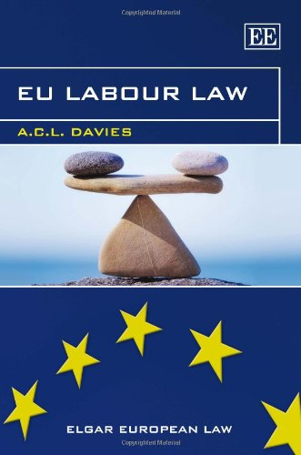 9781848449985: EU Labour Law (Elgar European Law series)