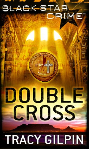 9781848450059: Double Cross (Black Star Crime) by Gilpin, Tracy