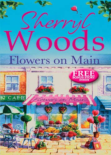 Flowers on Main (A Chesapeake Shores Novel): Woods, Sherryl