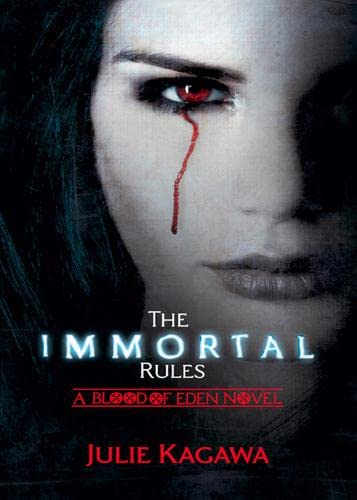 9781848450943: Immortal Rules (Blood of Eden)