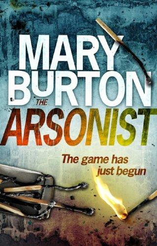 9781848451032: The Arsonist