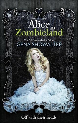9781848451575: Alice in Zombieland (The White Rabbit Chronicles, Book 1)