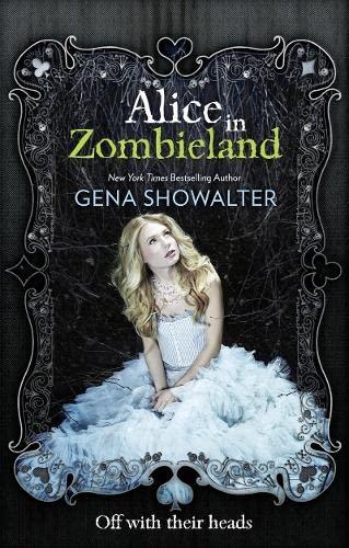 9781848451575: Alice in Zombieland (White Rabbit Chronicles, Vol. 1) (The White Rabbit Chronicles)