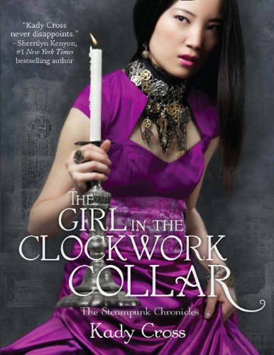 9781848451742: Girl in the Clockwork Collar (The Steampunk Chronicles)