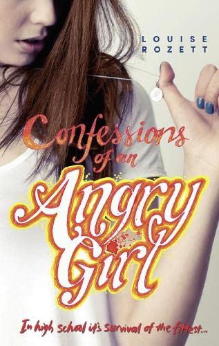 9781848451759: Confessions of an Angry Girl