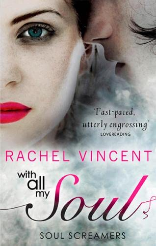 With All My Soul: Rachel Vincent