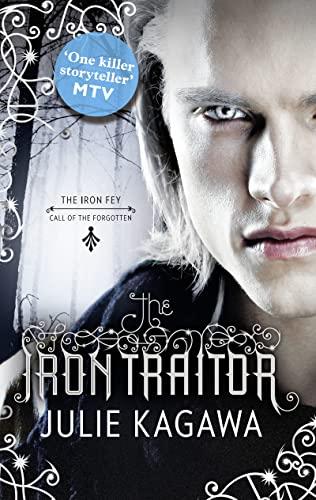 9781848451896: The Iron Traitor (The Iron Fey)