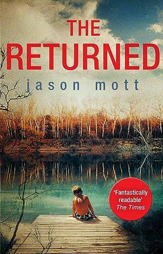 9781848452145: The Returned