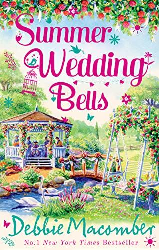 Summer Wedding Bells: Debbie Macomber