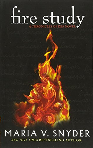 9781848452411: Fire Study (The Chronicles of Ixia, Book 3)