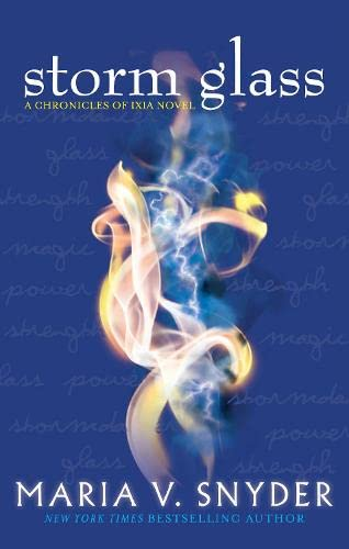 9781848452466: Storm Glass (The Chronicles of Ixia)
