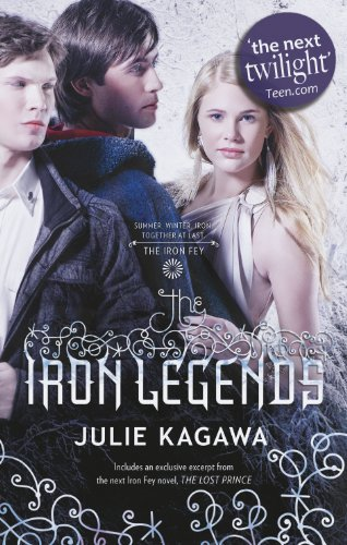 9781848452527: Iron Legends (Iron Fey)