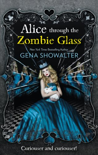 9781848452534: Alice Through the Zombie Glass (The White Rabbit Chronicles, Book 2)