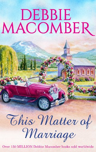 This Matter of Marriage: Macomber, Debbie