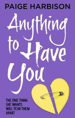 Anything to Have You: Harbison, Paige