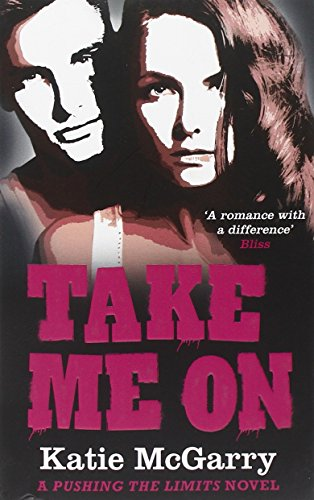 9781848452909: Take Me on (A Pushing the Limits Novel)