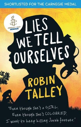 9781848452923: Lies We Tell Ourselves: Winner of the 2016 Inaugural Amnesty Honour