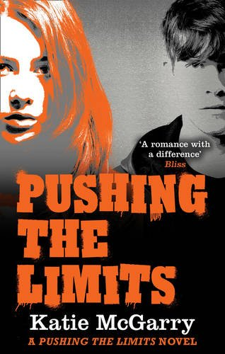 9781848453265: Pushing the Limits (A Pushing the Limits Novel)