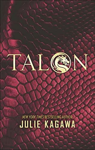 Talon (The Talon Saga): Kagawa, Julie