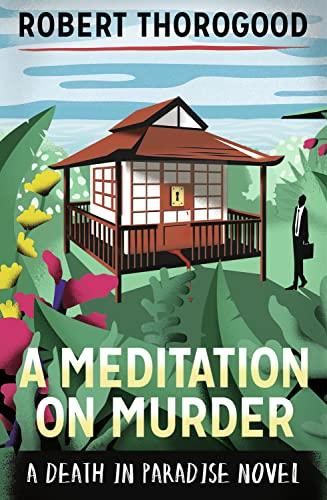 9781848453609: A Meditation on Murder (An Original Death in Paradise Story)