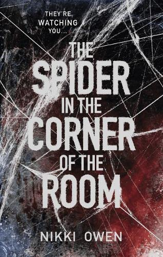 9781848453739: The Spider in the Corner of the Room (The Project Trilogy)