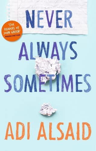 9781848453906: Never Always Sometimes