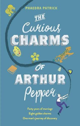 9781848455016: The Curious Charms Of Arthur Pepper