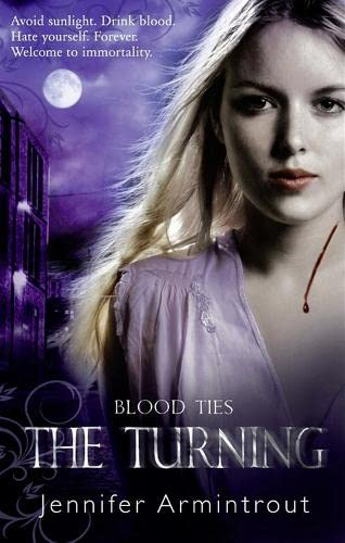 9781848455955: Blood Ties Book One: the Turning
