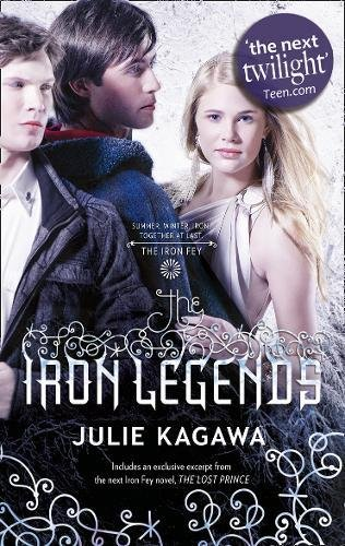 9781848456532: The Iron Legends: Winter's Passage / Iron's Prophecy / Summer's Crossing (The Iron Fey)