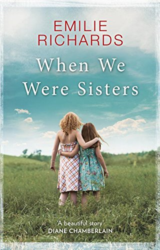 9781848456631: When We Were Sisters: An Unputdownable Book Club Read About That Bonds That Can Bind or Break a Family