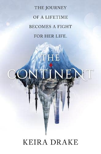 9781848456839: The Continent (The Continent, Book 1)