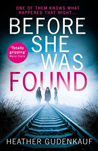 9781848457362: Before She Was Found: A shocking and emotional thriller for fans of Claire Douglas and Lisa Jewell